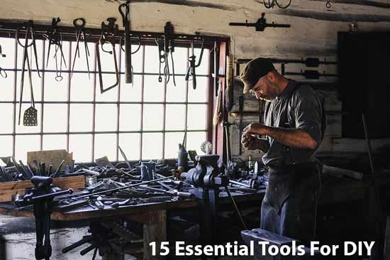 15 Essential Tools For DIY
