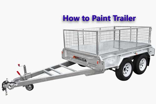 how to paint trailer