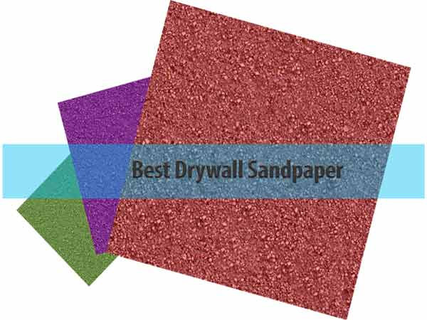 best drywall sandpaper