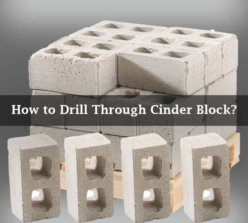 drilling into cinder block
